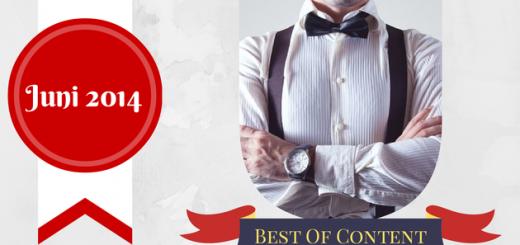 Best of Content #2 - Juni 2014