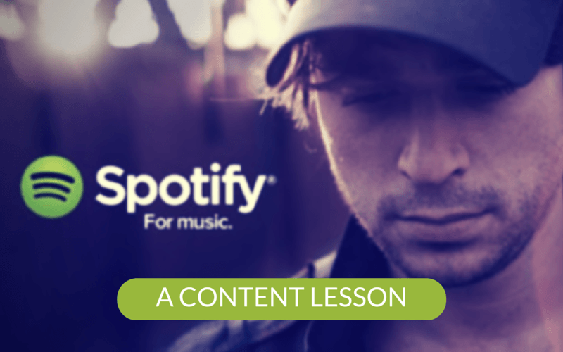 What Spotify teaches content marketers
