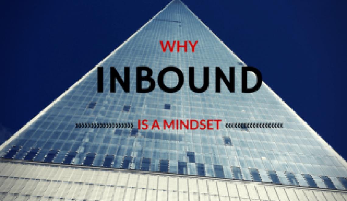 Inbound Marketing ist eine Mentalität