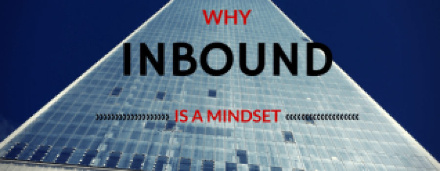 Why inbound marketing is a mindset | the story of a millenial