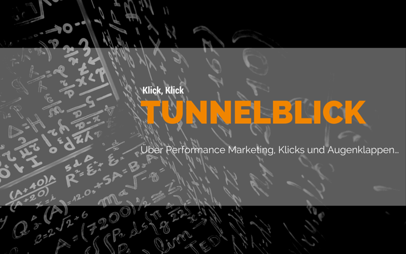 Performance Marketing & Content Marketing: Über Klicks und Augenklappen…