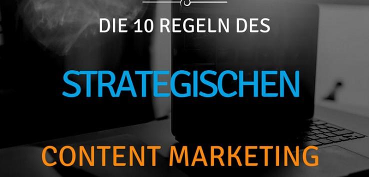 10 regeln strategisches content marketing