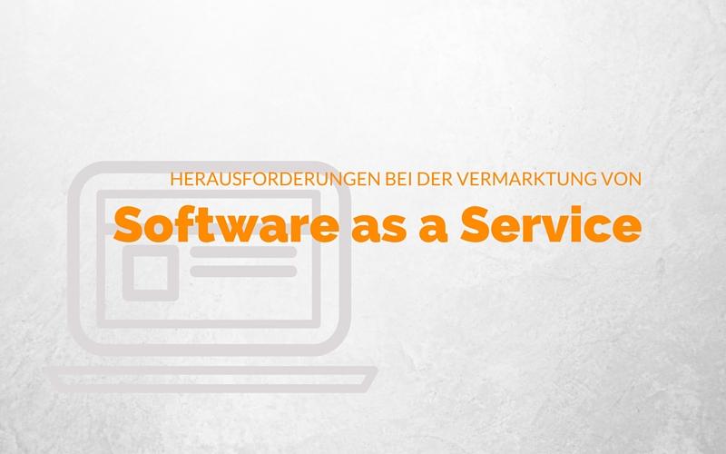 SaaS Marketing: 3 Herausforderungen bei der Vermarktung von Cloud-Produkten