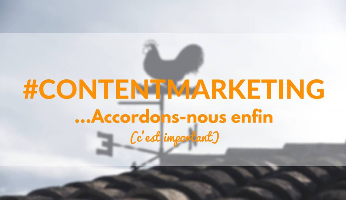 Le Content Marketing en France: Il est temps de tomber d'accord sur un terme
