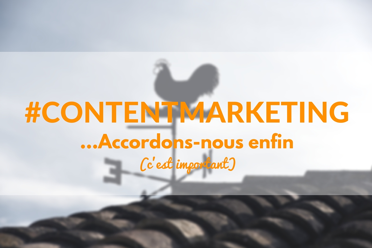 Il est temps de tomber d'accord sur un terme Content Marketing