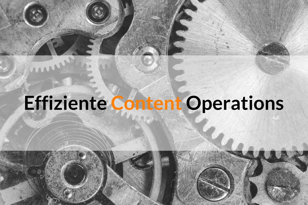 Effiziente Content Operations = Gute Gewohnheiten
